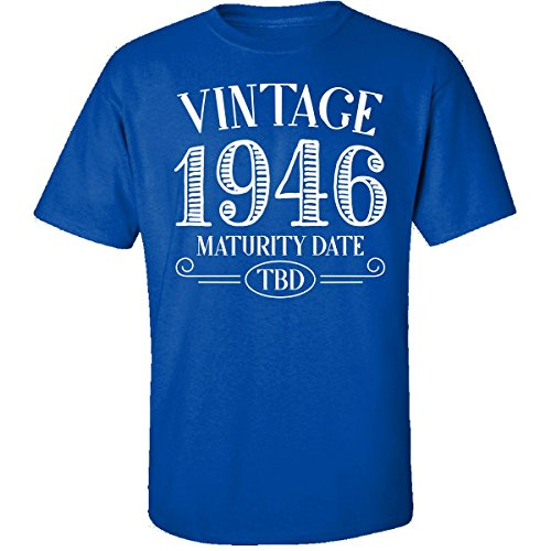 My Family Tee Vintage 1946 Maturity Date TBD Birth Year Birthday Present - Adult Shirt S Royal