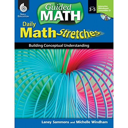 Daily Math Stretches: Building Conceptual Understanding Levels 3-5 (Guided Math)