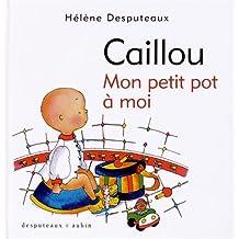 Caillou: Mon petit pot à moi