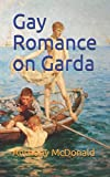 img - for Gay Romance on Garda book / textbook / text book