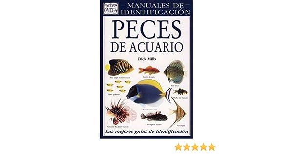 Peces de Acuario: Guia Visual de mas de 500 Variedades de Peces d e .. (Spanish) Hardcover – 1994