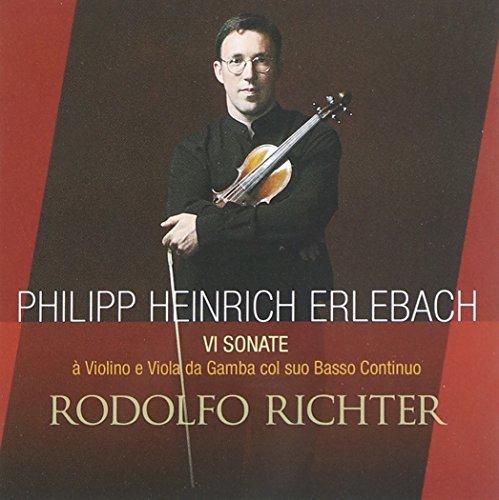 (Erlebach - Six Sonatas for Violin & Viola da Gamba with bass continuo by Rodolfo Richter (2005-01-01))