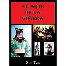El Arte De La Guerra - Sun Tzu (Con Enlaces Directos A Los Capítulos) (Spanish Edition)