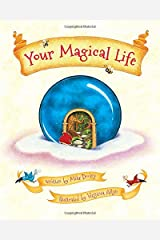 Your Magical Life Hardcover