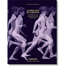 Eadweard Muybridge: The Human and Animal Locomotion Photographs by Hans-Christian Adam (2014-10-15)