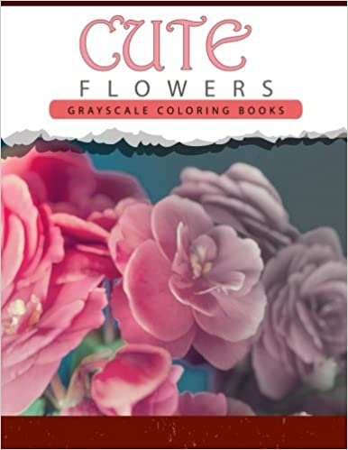Cute Flowers Grayscale Coloring Books For Adults Anti Stress Art