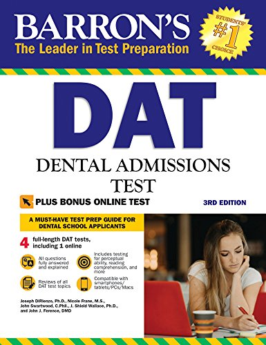 Barron's DAT, 3rd Edition: Dental Admissions Test (Barrons How To Prepare for the Dental Admissions Test)