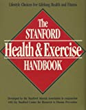 Stanford Health and Exercise Handbook, Stanford Alummi Association Staff, 0880113669