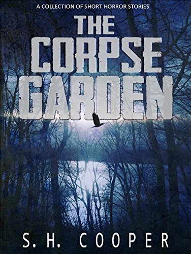 #freebooks – The Corpse Garden, a 14 story horror anthology – Free 6/5-6/7