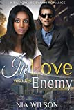In Love with the Enemy: BWWM Billionaire Romance