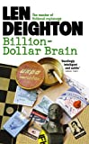 Front cover for the book Billion Dollar Brain by Len Deighton