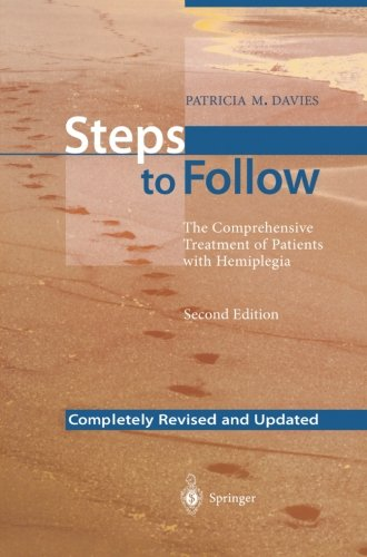Steps to Follow: The Comprehensive Treatment of Patients with Hemiplegia - Comprehensive Step