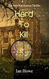 img - for Hard To Kill: The New Kip Kenver Thriller book / textbook / text book