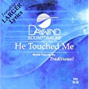 He Touched Me [Accompaniment/Performance Track]