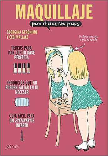 Maquillaje Para Chicas Con Prisas por Georgina Gerónimo epub
