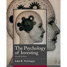 Psychology of Investing (4th Edition)