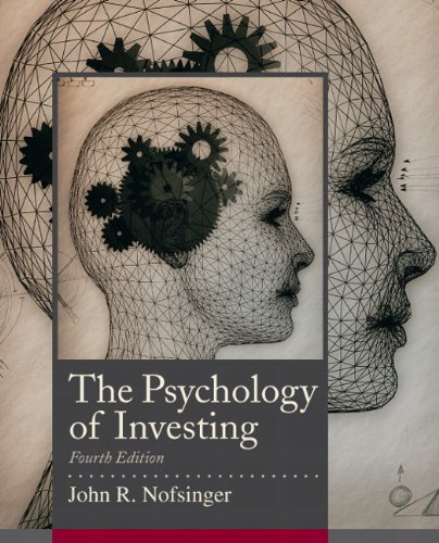Psychology of Investing (4th Edition) (The Prentice Hall Series in Finance)