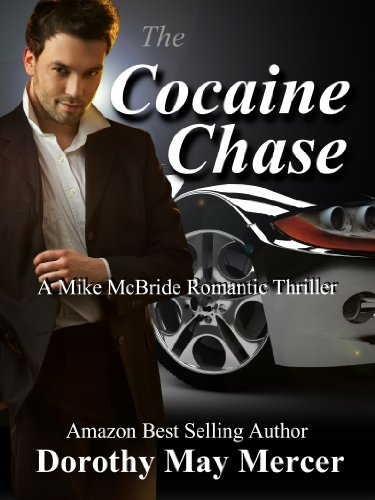 The Cocaine Chase by Dorothy May Mercer ebook deal