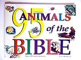 95 Animals of the Bible, Nancy P. Johnson, 089051190X