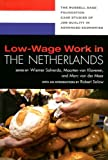 Low-Wage Work in the Netherlands, , 0871547708
