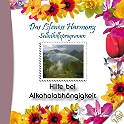 Hilfe bei Alkoholabhängigkeit (Lifeness Harmony)
