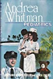 img - for Andrea Whitman: Pediatrics (Bayshore Medical Center Series) book / textbook / text book