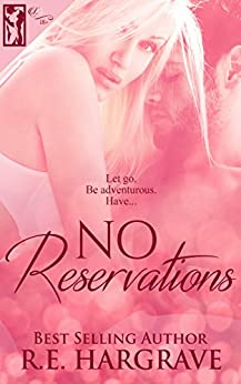 No Reservations by [Hargrave, R.E.]