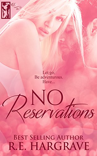 Book: No Reservations by R.E. Hargrave