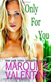 Only for You, Marquita Valentine, 1492393290