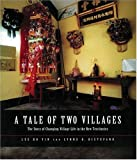 img - for A Tale of Two Villages: The Story of Changing Village Life in the New Territories book / textbook / text book
