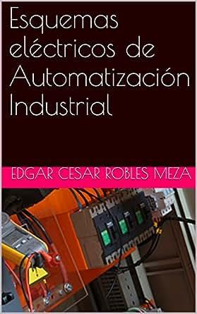 Esquemas eléctricos de Automatización Industrial eBook