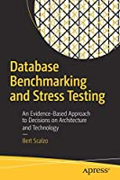 Database Benchmarking and Stress Testing Front Cover