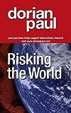 Risking the World