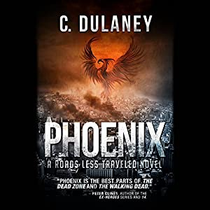 Roads Less Traveled: Phoenix Audiobook