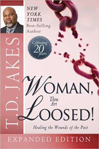 Woman thou art loosed 20th anniversary expanded edition healing woman thou art loosed 20th anniversary expanded edition healing the wounds of the past t d jakes 9780768403008 amazon books fandeluxe Images