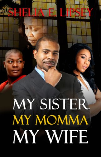 Search : My Sister My Momma My Wife (My Son's Wife Book 4)