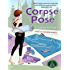 Corpse Pose: A Mantra for Murder Mystery
