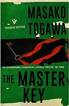 The Master Key (Pushkin Vertigo) by [Togawa, Masako]