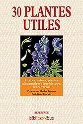 30 Plantes utiles