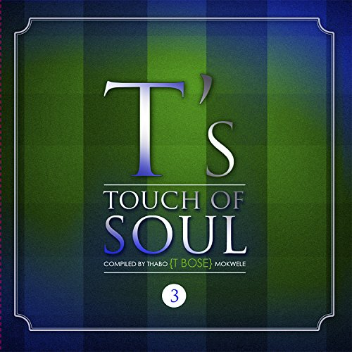 T Bose Presents - A Touch of S...