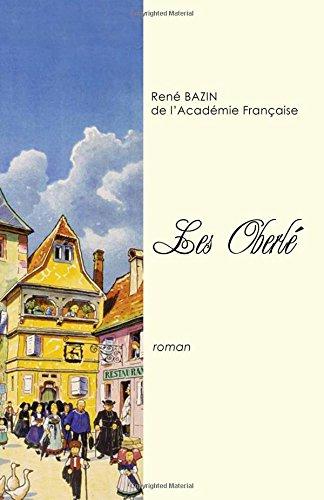 Les Oberle  [Bazin, Rene] (Tapa Blanda)