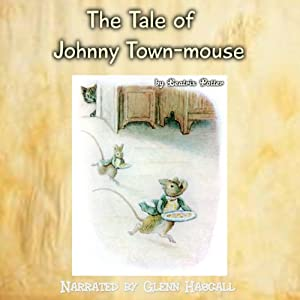 The Tale of Johnny Town-mouse Audiobook