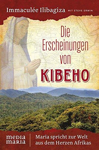 die-erscheinungen-von-kibeho-maria-spricht-zur-welt-aus-dem-herzen-afrikas