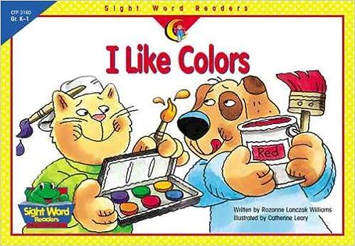 I Like Colors (Sight Word Readers)