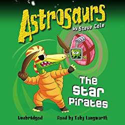Astrosaurs: The Star Pirates