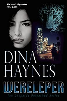 Wereleper: A Paranormal Shapeshifter Romance Suspense (The Leopards Unleashed Series Book 1) by [Haynes, Dina]