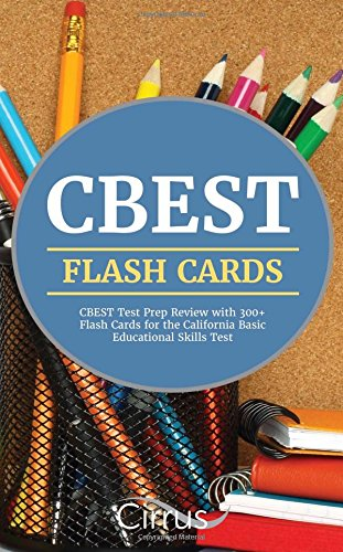 CBEST Flash Cards: CBEST Test Prep Review with 300+ Flash Cards for the California Basic Educational Skills Test
