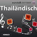 EuroTalk Rhythmen Thailändisch Rede von  EuroTalk Ltd Gesprochen von: Fleur Poad