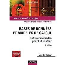 Bases de données et modèles de calcul - 4e éd. : Outils et méthodes pour l'utilisateur (Informatique) (French Edition)