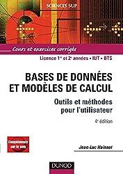 Bases de données et modèles de calcul - 4ème édition - Outils et méthodes pour l'utilisateur : Outils et méthodes pour l'utilisateur (Informatique)